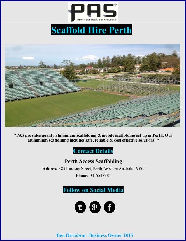"""Scaffold Hire Perth """"PAS provides quality aluminium scaffolding & mobile scaffolding set up in Perth. Our aluminium scaffo..."""