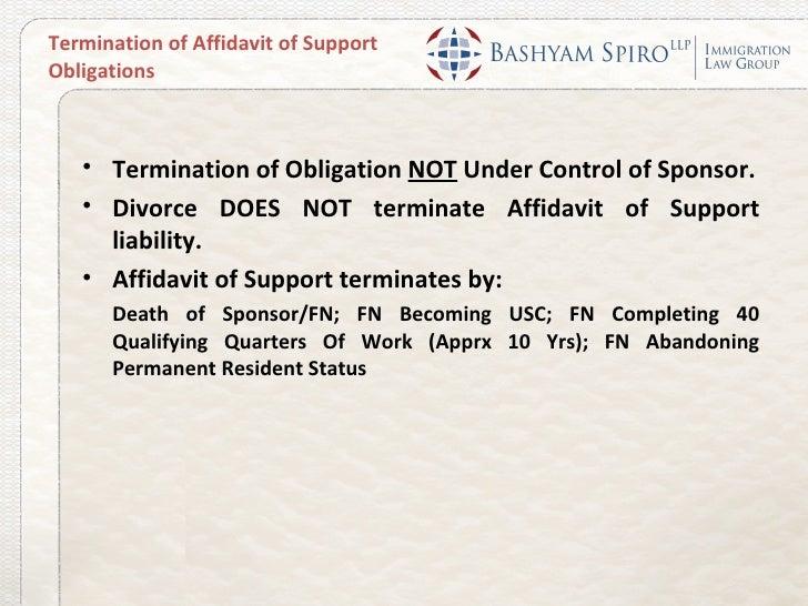 Termination of Affidavit of SupportObligations   • Termination of Obligation NOT Under Control of Sponsor.   • Divorce DOE...