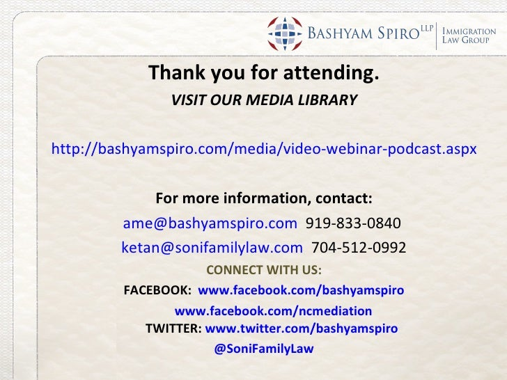 Thank you for attending.               VISIT OUR MEDIA LIBRARYhttp://bashyamspiro.com/media/video-webinar-podcast.aspx    ...