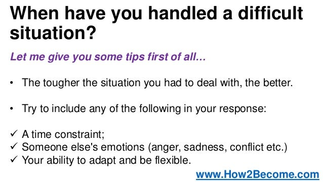 u0026quot when have you handled a difficult situation u0026quot  interview question