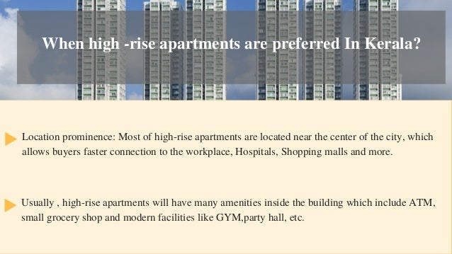 High Rise Apartment Inside high-rise or low-rise: which apartment to choose in kerala?