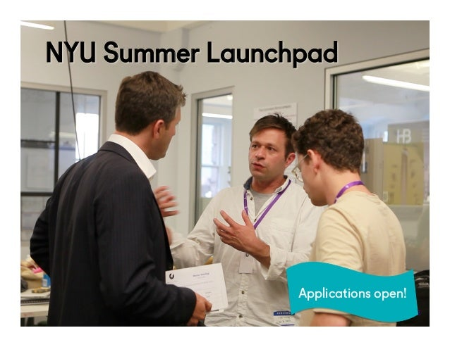 @NYUEntrepreneur NYU Summer Launchpad 53 Applications open!