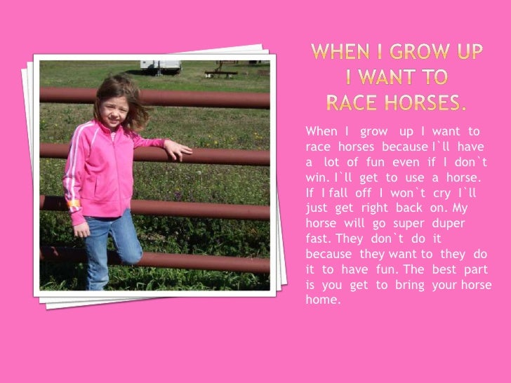 what i want to be when i grow up essay