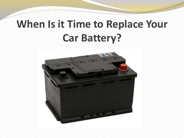 When Is It Time To Replace Your Car Battery?