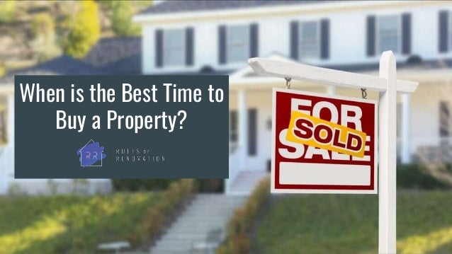 When is the Best Time to Buy a Property?