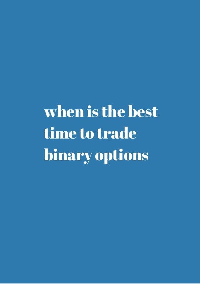 Best time to trade binary options ukiah redskins rams betting line