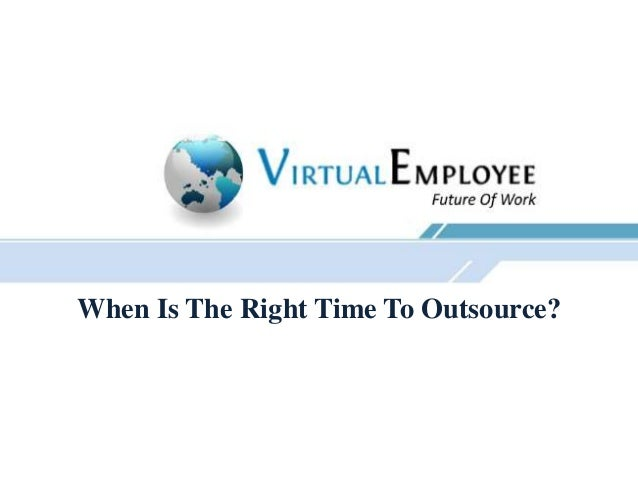 When Is The Right Time To Outsource?