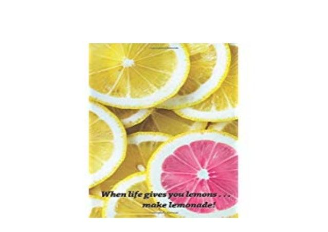 Download E Book Library When Life Gives You Lemons Make Lemonade