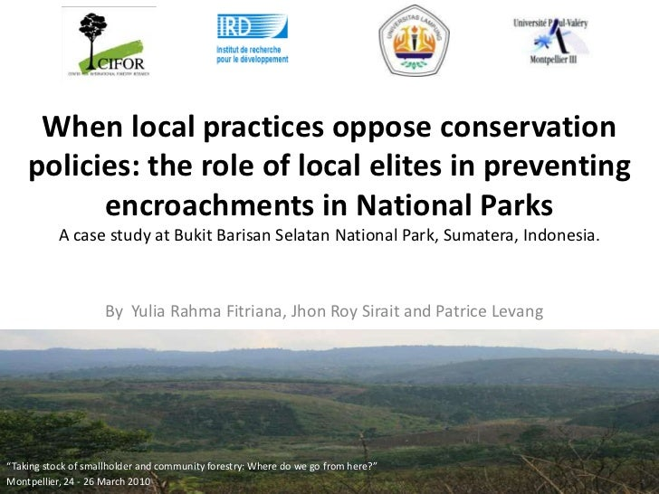 When local practices oppose conservation policies: the role of local elites in preventing encroachments in National ParksA...