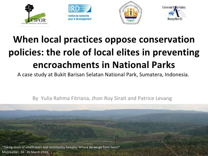When local practices oppose conservation policies: the role of local elites in preventing encroachments in National Parks ...