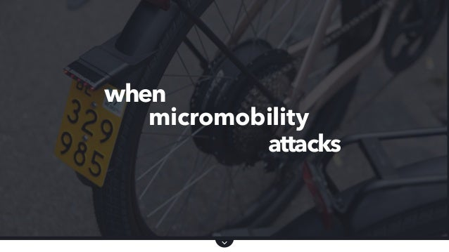 micromobility when attacks