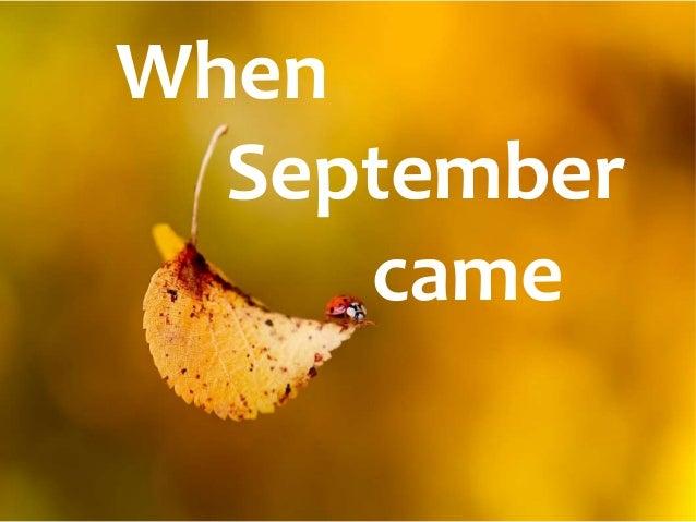 When September came