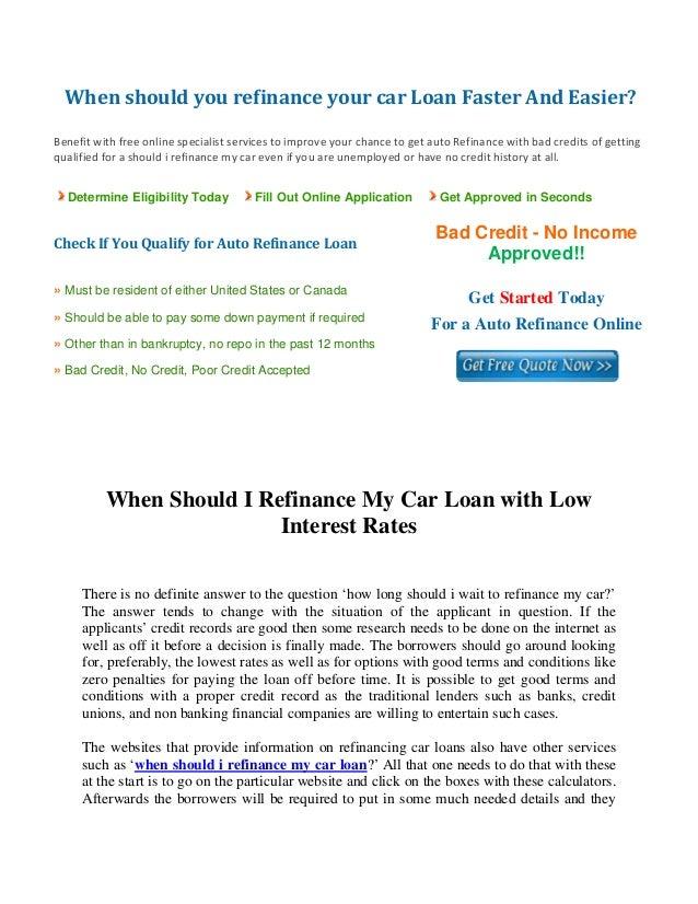when should you refinance your car. Black Bedroom Furniture Sets. Home Design Ideas