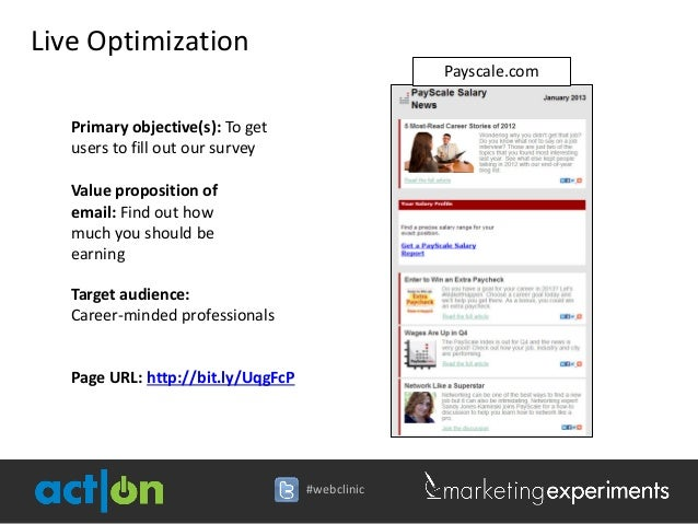 Live Optimization                                                 Payscale.com   Primary objective(s): To get   users to f...