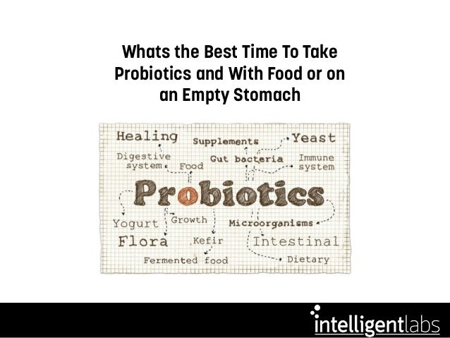 Can U Take Probiotics With Food