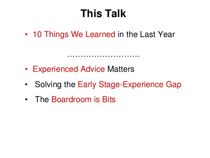 This Talk<br /><ul><li>10 Things We Learned in the Last Year				………………………