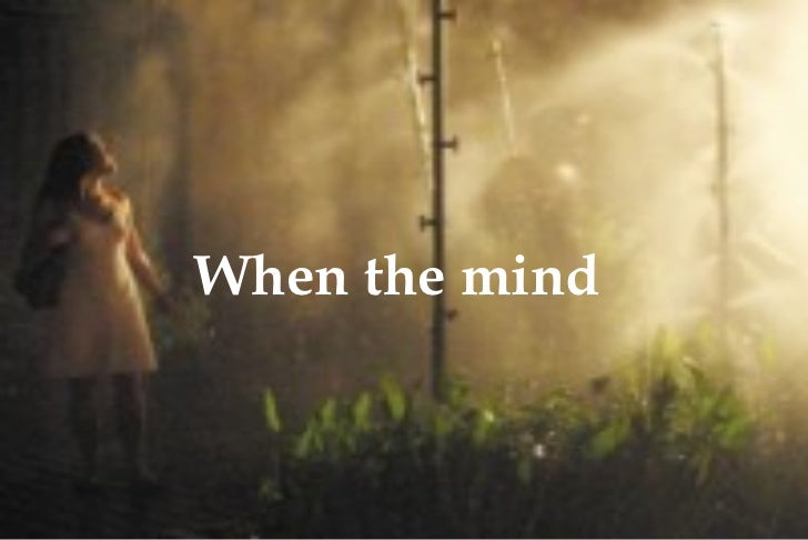 When the mind