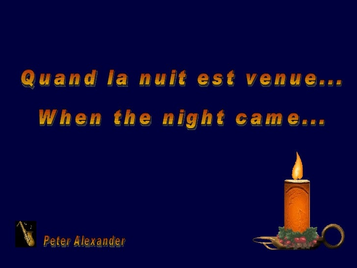 Quand la nuit est venue... When the night came... Peter Alexander