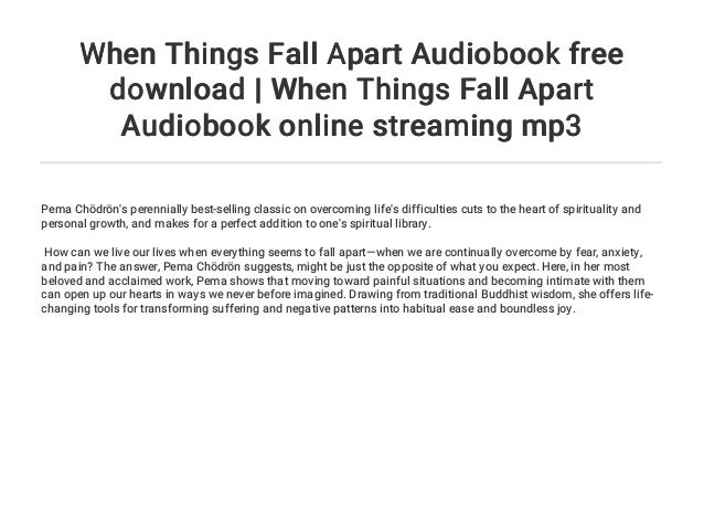 Summary. Analysis. And review of pema chodron's when things fall ….