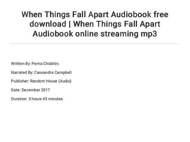 When things fall apart: heart advice for difficult times audiobook fr….