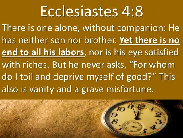 Image result for Eccl. 4:8