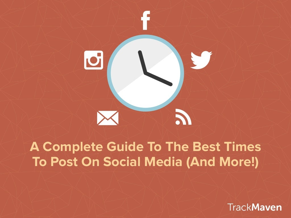 A Complete Guide To The Best Times To Post On Social Media (And More!)