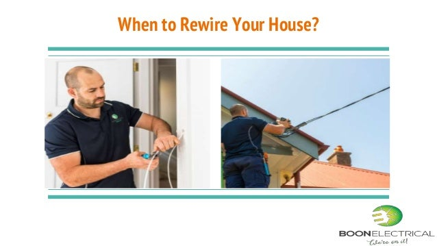 to Rewire Your House?