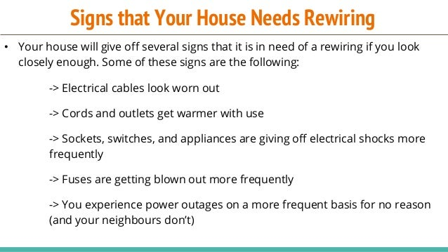 When to Rewire Your House?