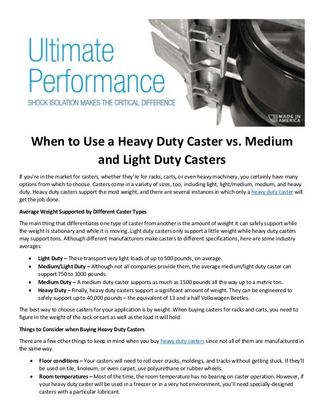 When to Use a Heavy Duty Caster vs  Medium and Light Duty Casters