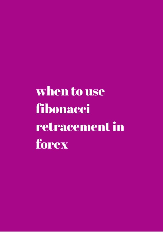 How to use fibonacci retracements forex trading