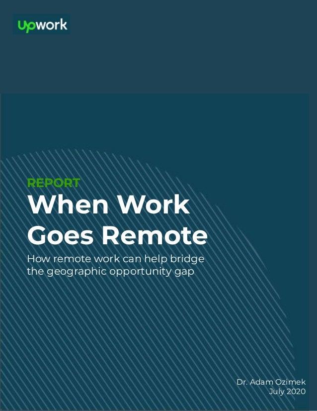 When Work Goes Remote