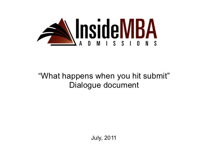 """July, 2011 """" What happens when you hit submit"""" Dialogue document"""