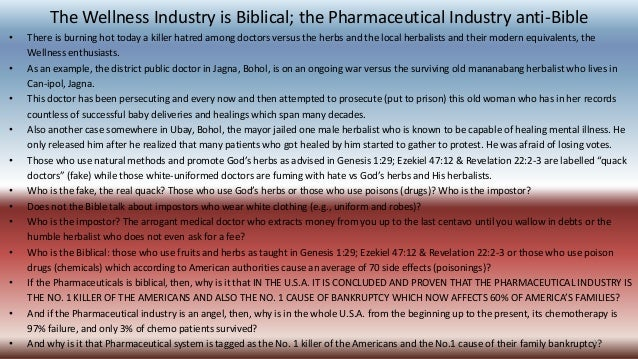 The Wellness Industry is Biblical; the Pharmaceutical Industry anti-Bible • There is burning hot today a killer hatred amo...