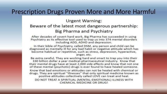 Prescription Drugs Proven More and More Harmful 31