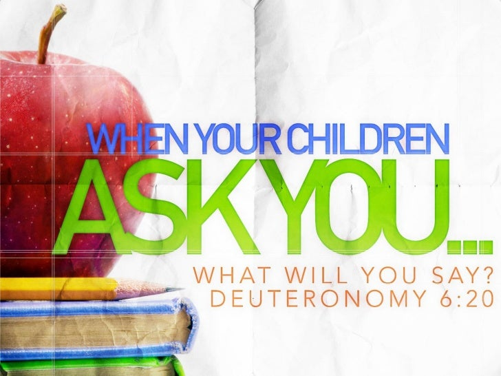 Children Naturally Ask         Questions.• God knew that children would ask  questions.  – It's a good way of learning!• H...