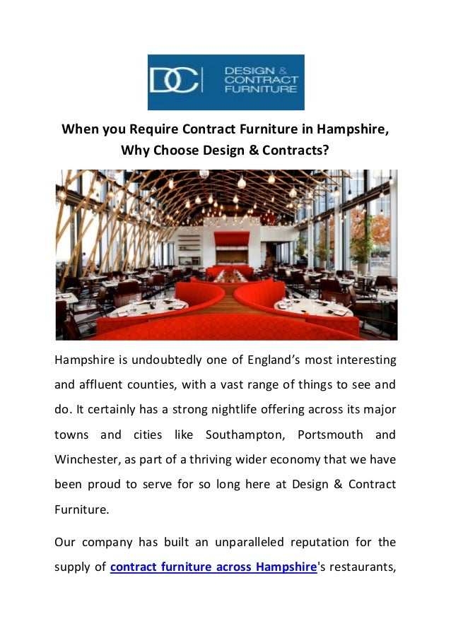 When you Require Contract Furniture in Hampshire, Why Choose Design & Contracts? Hampshire is undoubtedly one of England's...