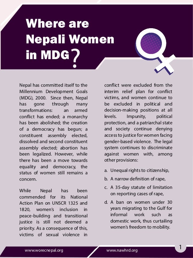 Where are Nepali Women in MDG Nepal has committed itself to the Millennium Development Goals (MDG), 2000. Since then, Nepa...