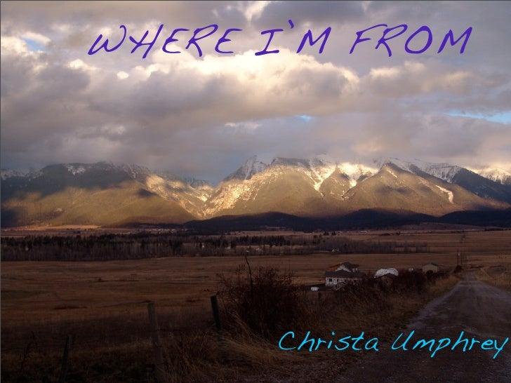 WHERE I'M FROM           Christa Umphrey