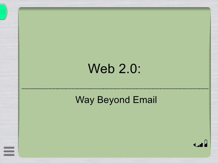 Web 2.0: Way Beyond Email