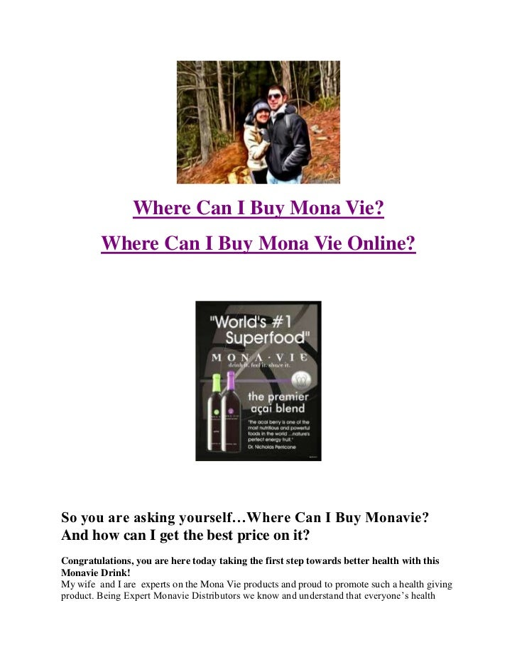 Where Can I Buy Mona Vie?         Where Can I Buy Mona Vie Online?So you are asking yourself…Where Can I Buy Monavie?And h...
