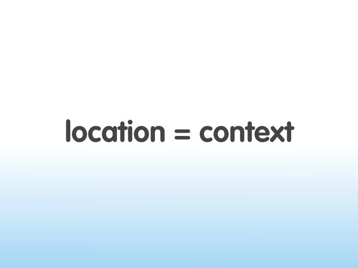 location = context