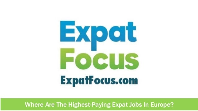 Where Are The Highest-Paying Expat Jobs In Europe?