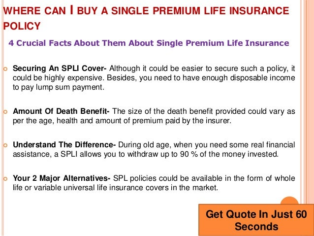 Where Can I Buy A Single Premium Life Insurance Policy