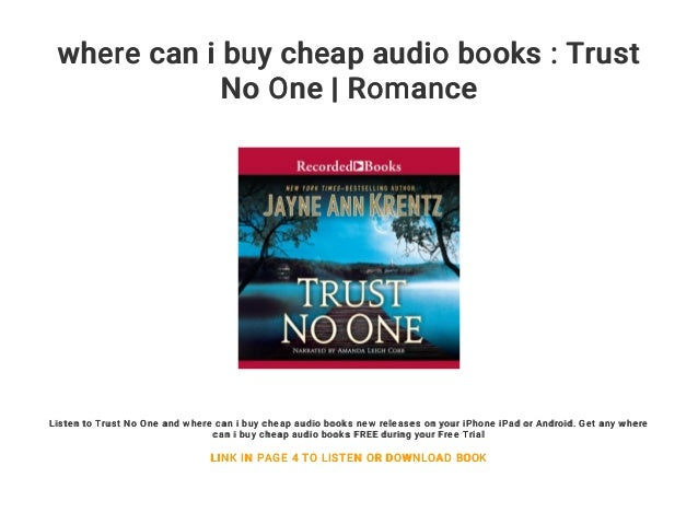 where can i buy cheap audio books : Trust No One | Romance