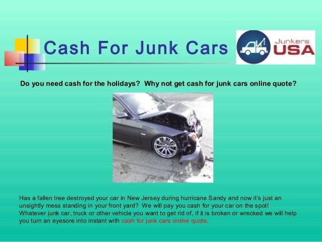Cash For Junk Cars Online Quote Magnificent Where Can I Sell My Broken Car For Cash  Junkers Usa