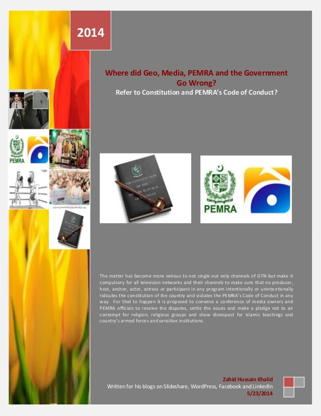Where did Geo, Media, PEMRA and the Government Go Wrong? Refer to Constitution and PEMRA's Code of Conduct? The matter has...