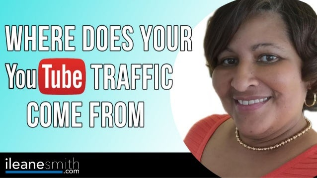 Where Does YOUR YouTube Traffic Come From?