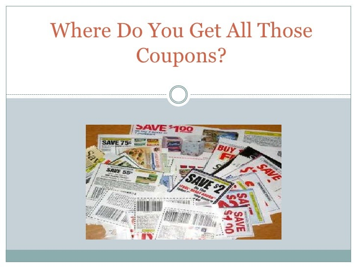 Where Do You Get All Those Coupons? <br />