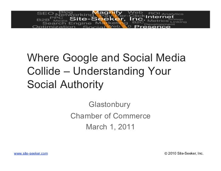 Where Google and Social Media       Collide – Understanding Your       Social Authority                          Glastonbu...