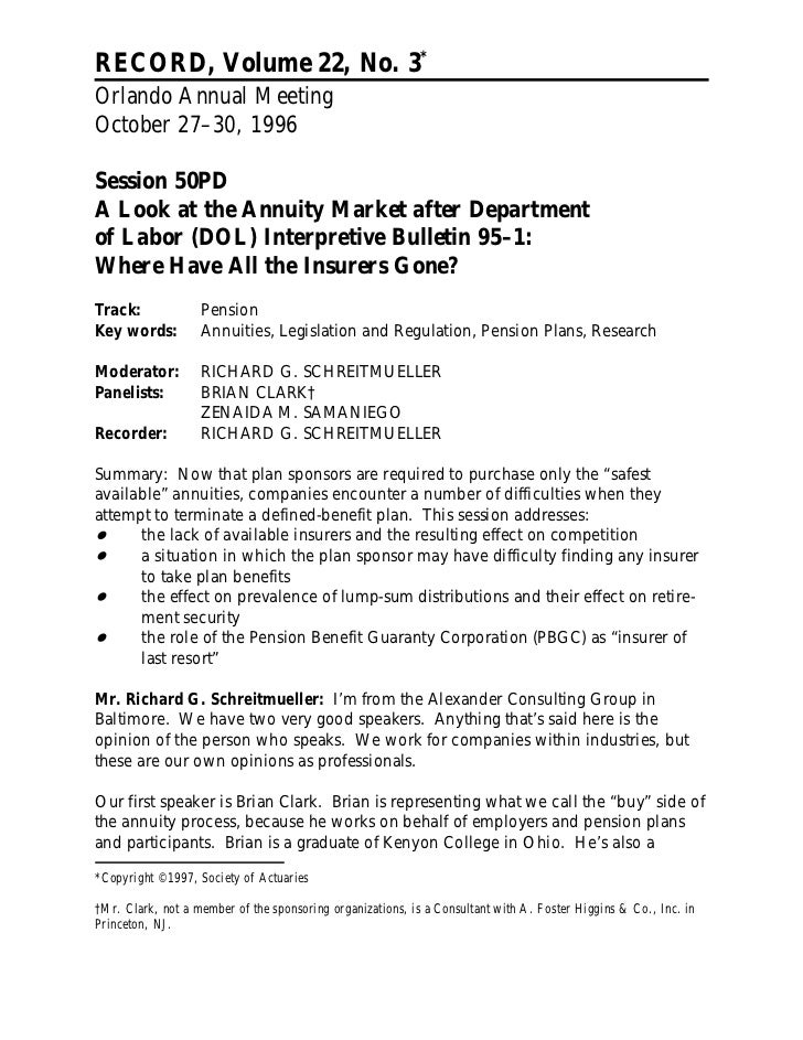 RECORD, Volume 22, No. 3*Orlando Annual MeetingOctober 27–30, 1996Session 50PDA Look at the Annuity Market after Departmen...